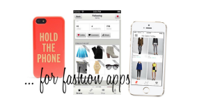 Fashion Apps for the Style Maven